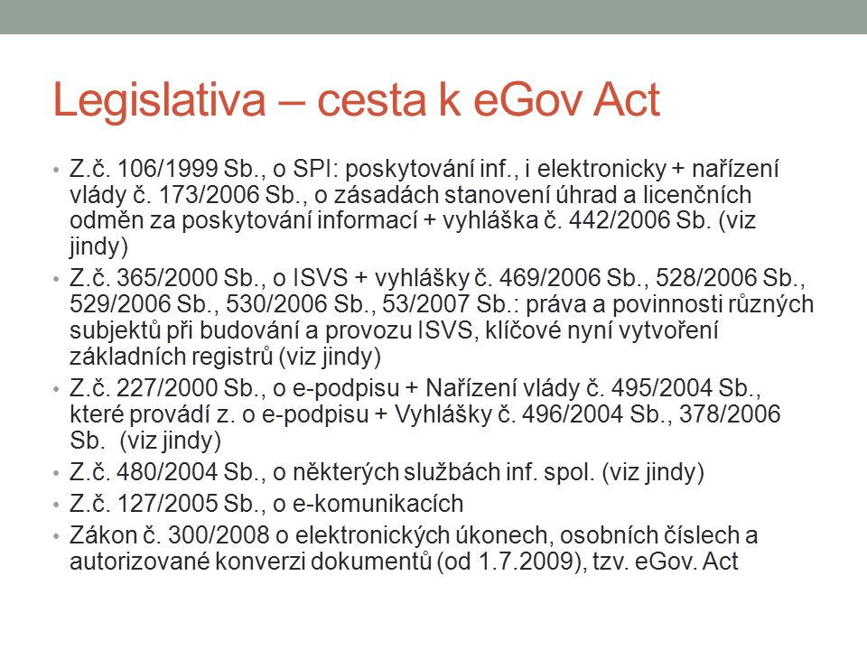 Legislativa – cesta k eGov Act