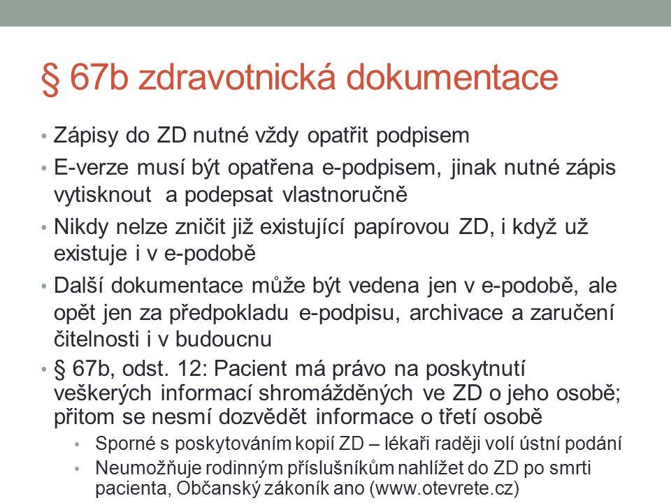 § 67b zdravotnická dokumentace