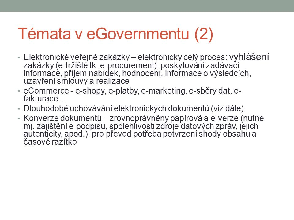Témata v eGovernmentu (2)