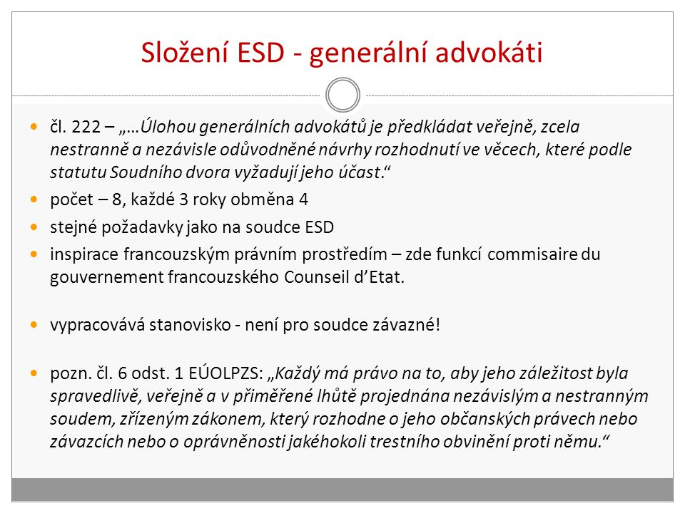 Složení ESD - generální advokáti