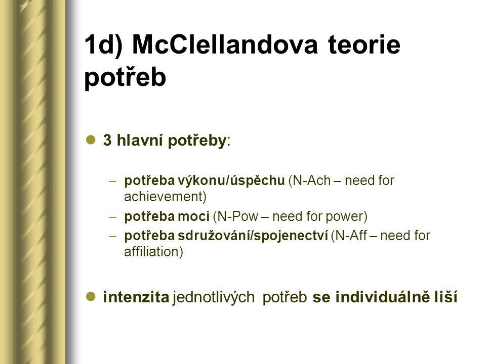 1d) McClellandova teorie potřeb