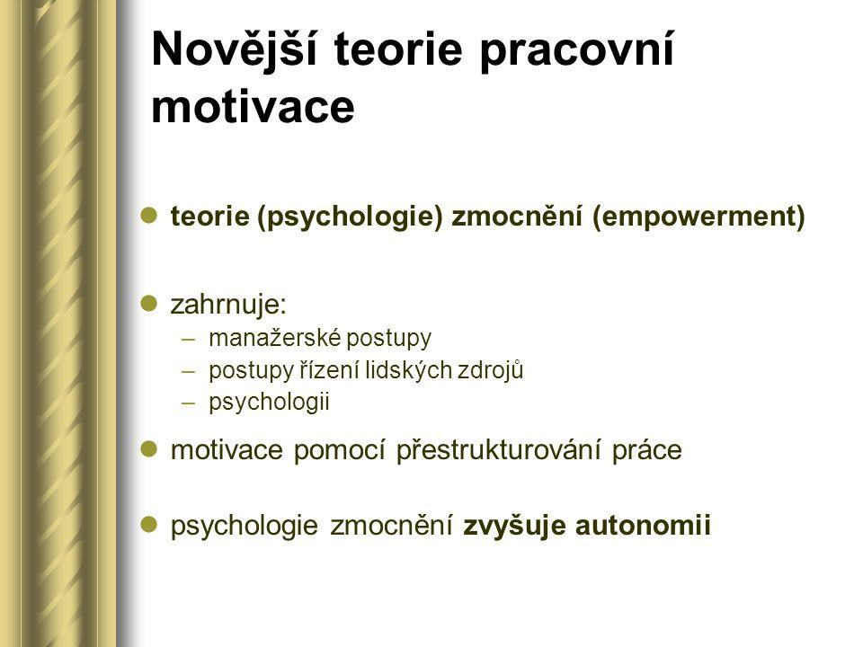 Novější teorie pracovní motivace