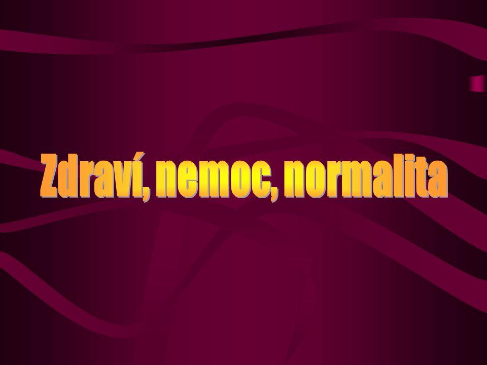 Zdraví, nemoc, normalita