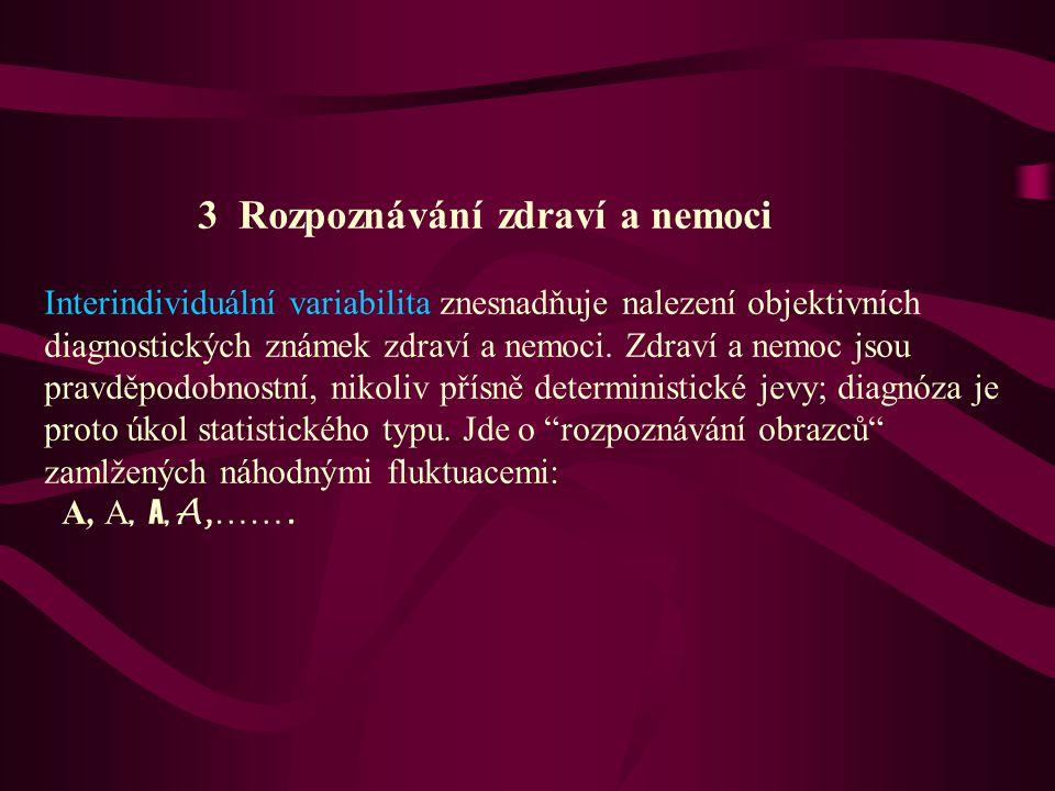 3 Rozpoznávání zdraví a nemoci