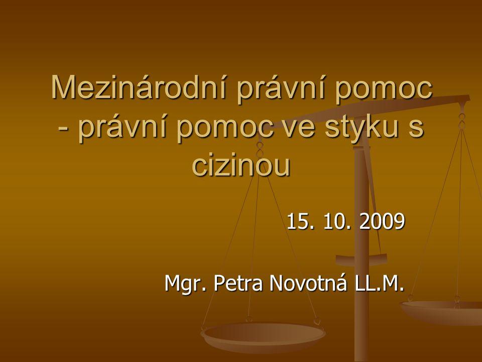 Mezinárodní právní pomoc - právní pomoc ve styku s cizinou