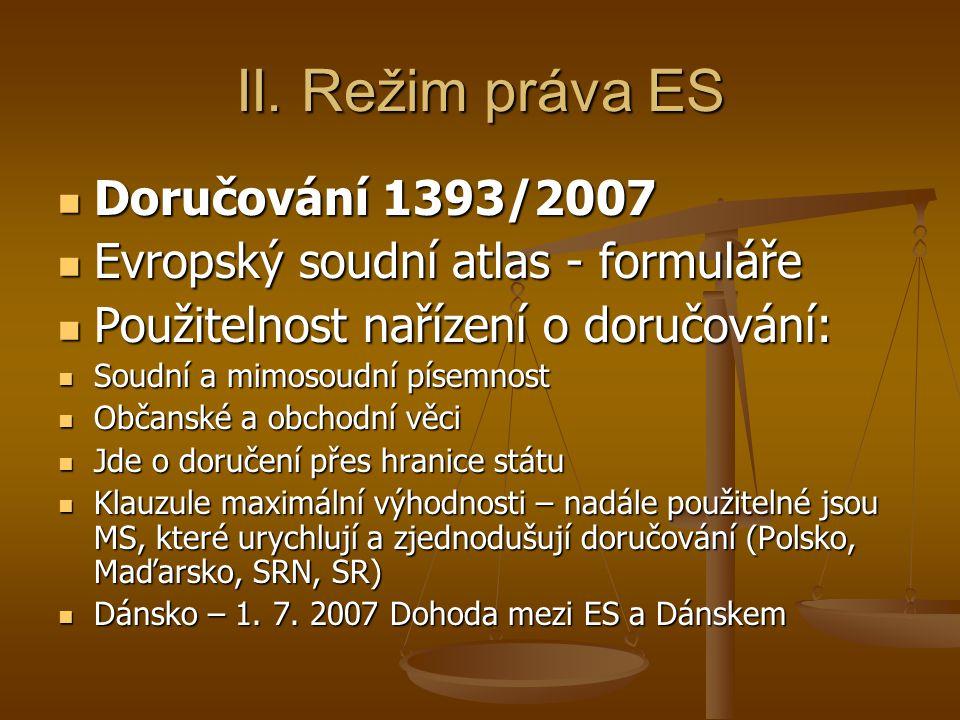 II. Režim práva ES Doručování 1393/2007