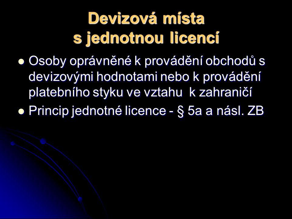 Devizová místa s jednotnou licencí