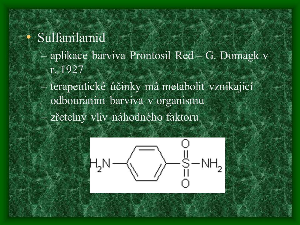 Sulfanilamid aplikace barviva Prontosil Red – G. Domagk v r. 1927