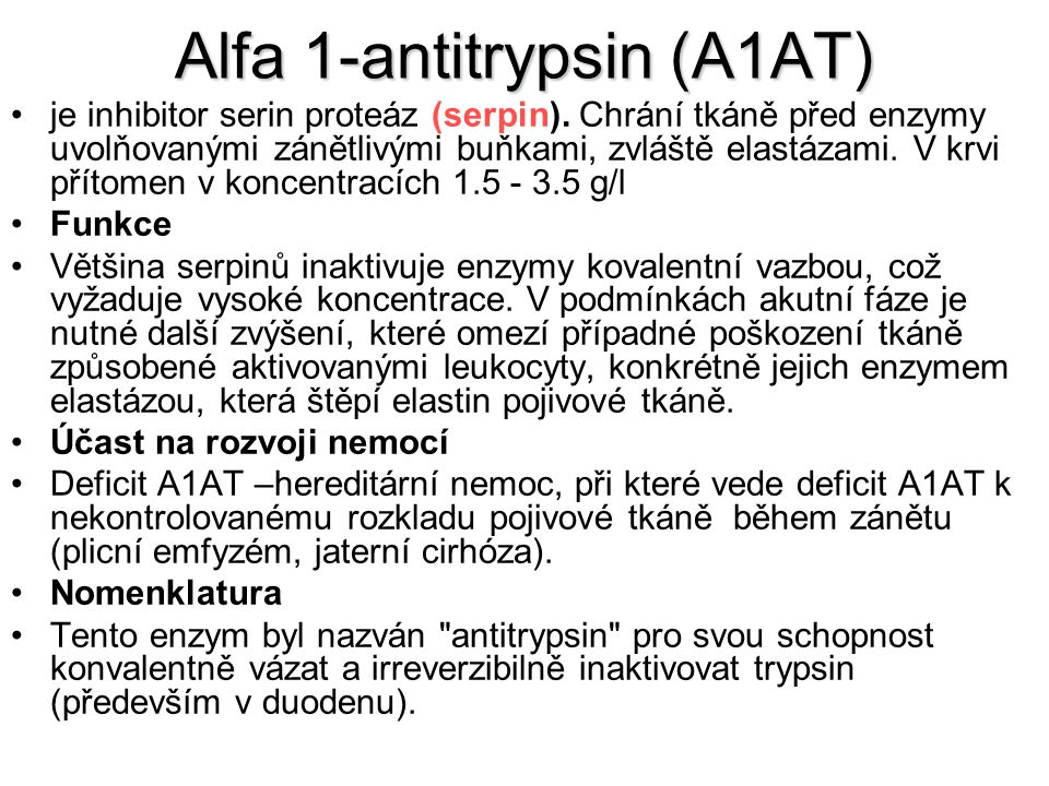 Alfa 1-antitrypsin (A1AT)