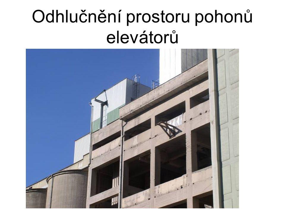 Odhlučnění prostoru pohonů elevátorů