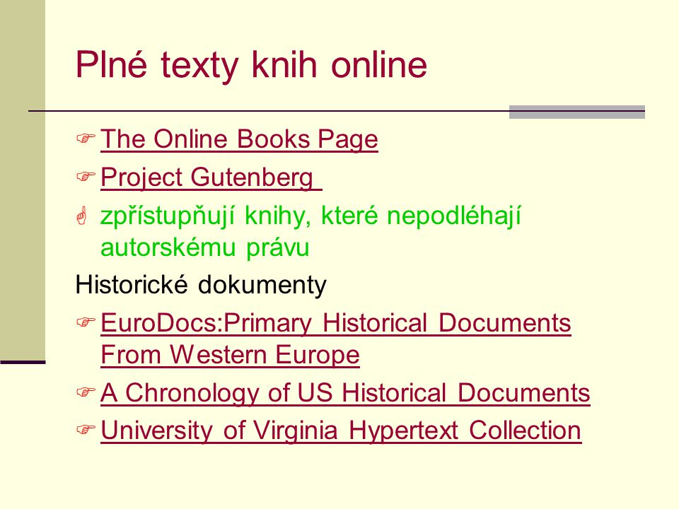 Plné texty knih online The Online Books Page Project Gutenberg