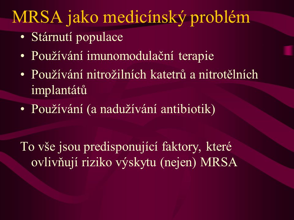 MRSA jako medicínský problém