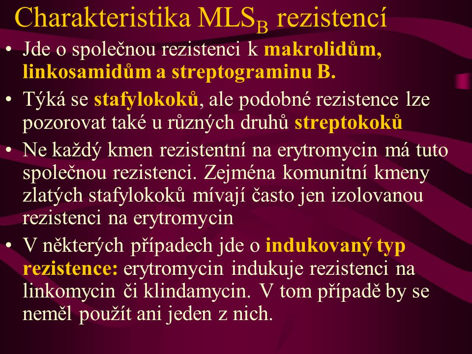 Charakteristika MLSB rezistencí
