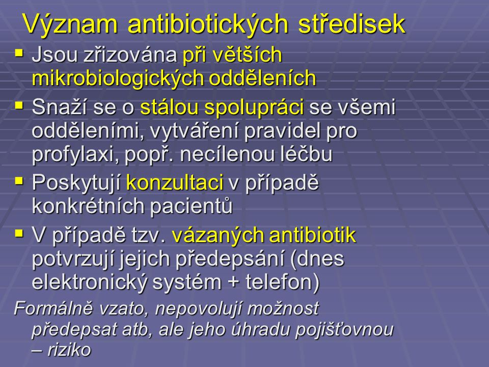 Význam antibiotických středisek