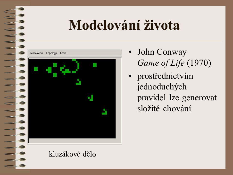 Modelování života John Conway Game of Life (1970)