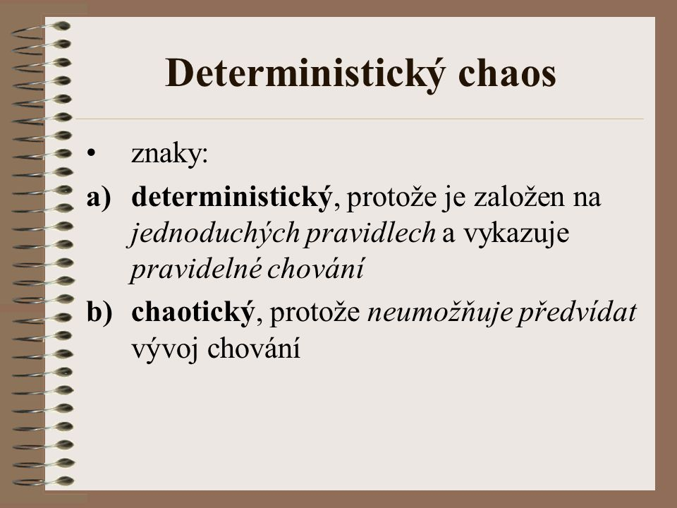 Deterministický chaos