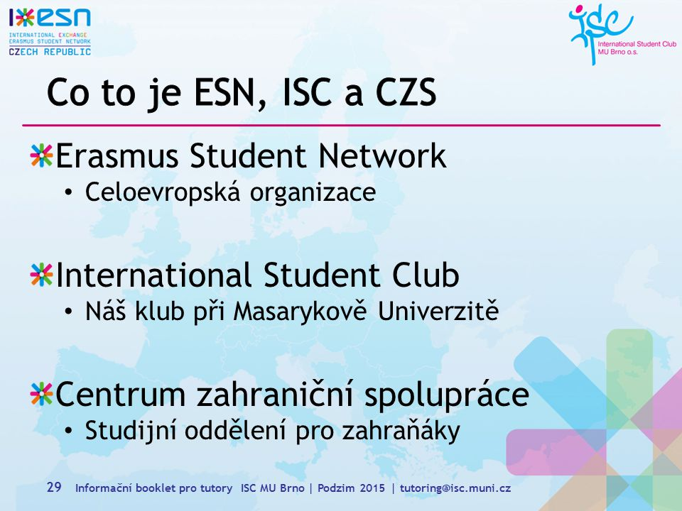 Co to je ESN, ISC a CZS Erasmus Student Network