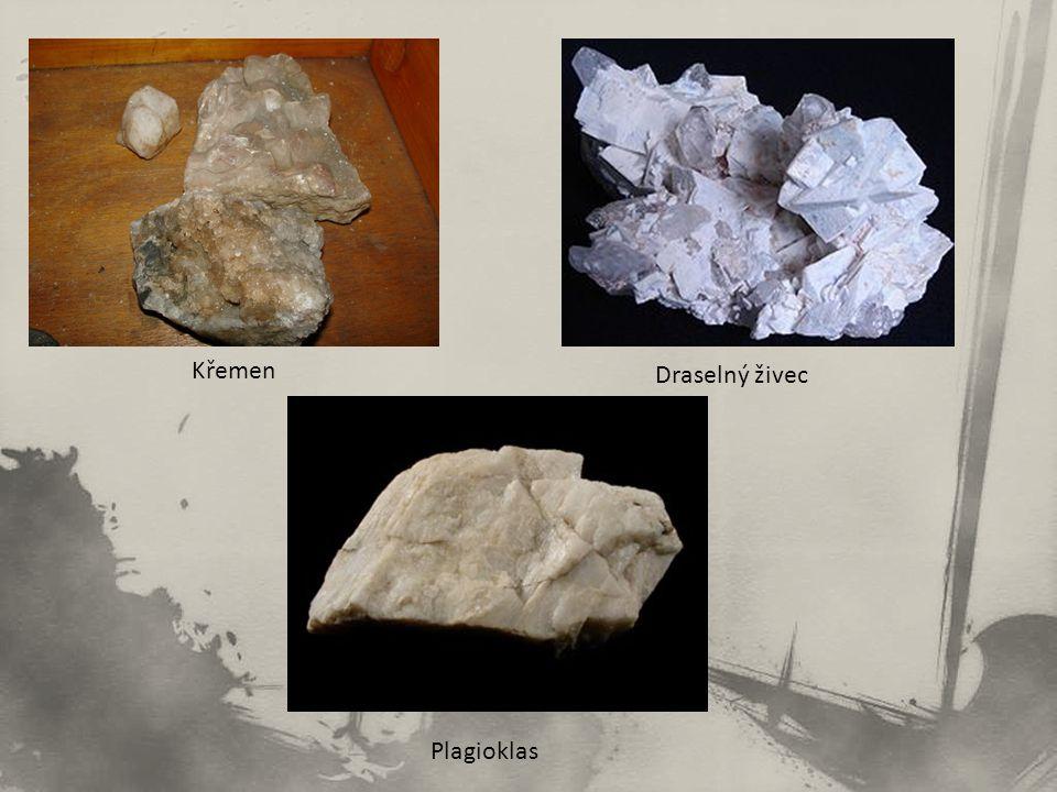 Křemen Draselný živec Plagioklas