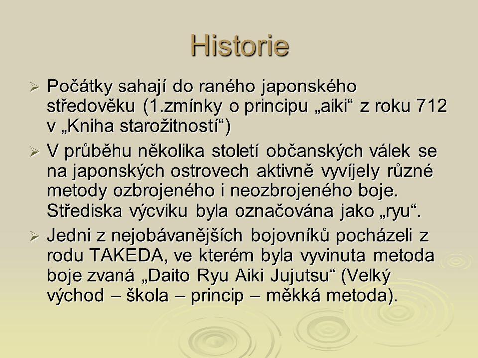 """Historie Počátky sahají do raného japonského středověku (1.zmínky o principu """"aiki z roku 712 v """"Kniha starožitností )"""