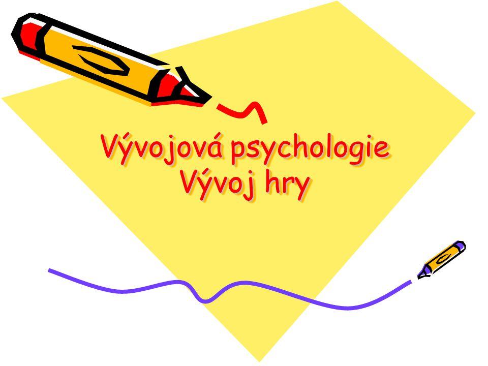 Vývojová psychologie Vývoj hry