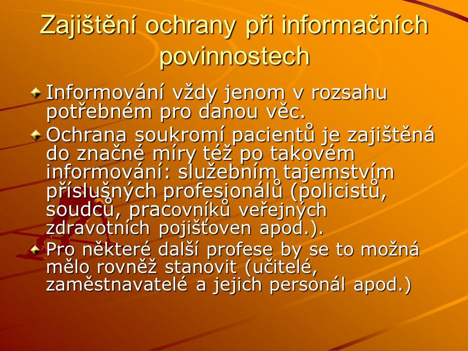 Zajištění ochrany při informačních povinnostech