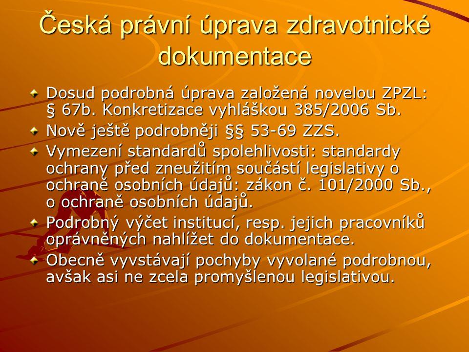 Česká právní úprava zdravotnické dokumentace