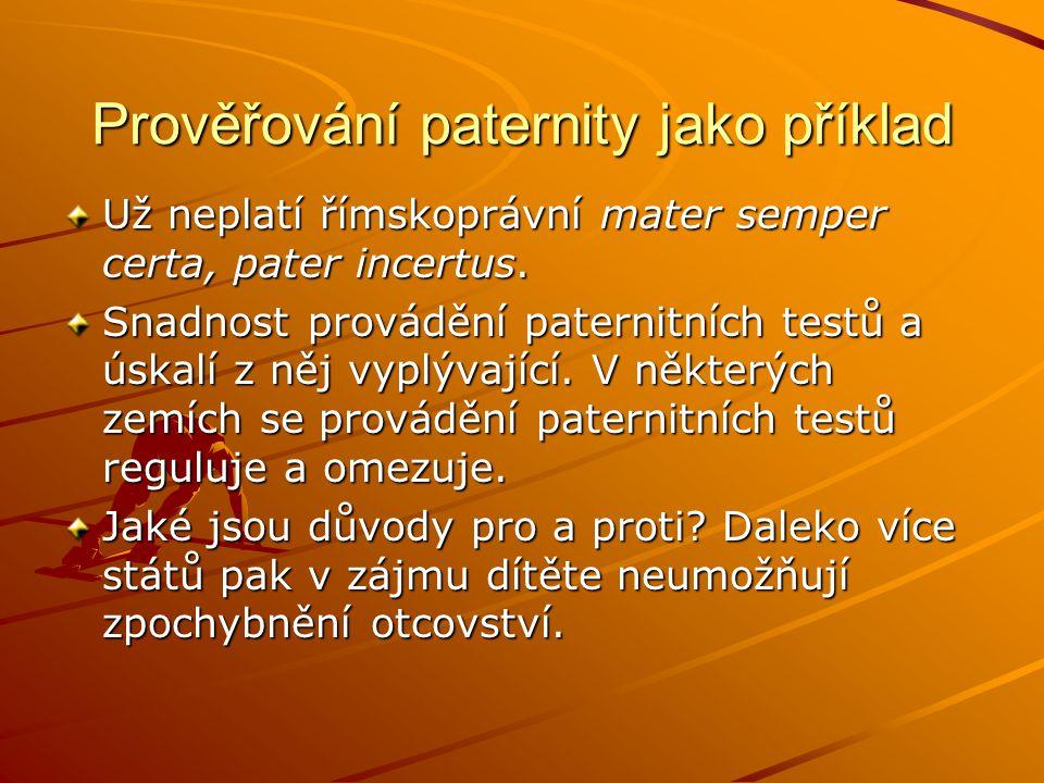 Prověřování paternity jako příklad