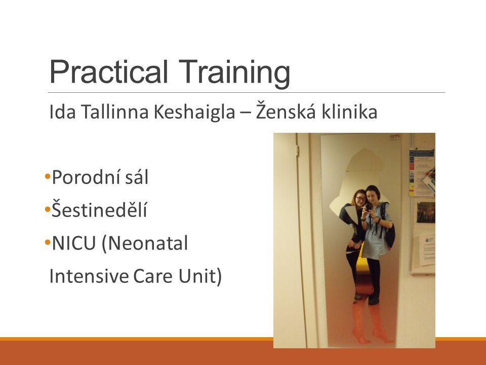 Practical Training Ida Tallinna Keshaigla – Ženská klinika Porodní sál