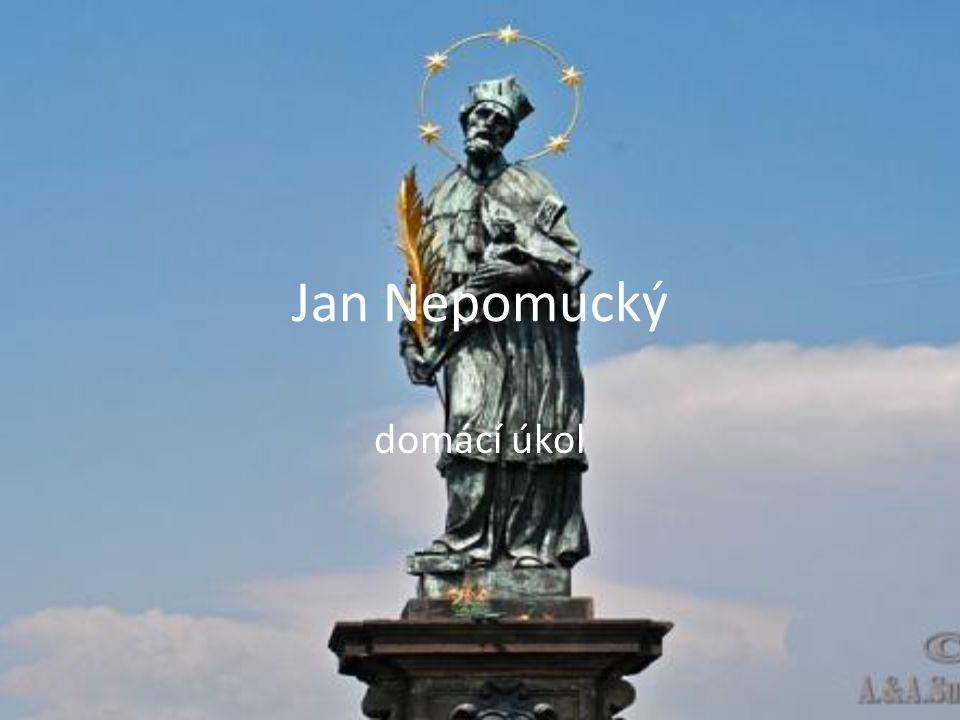 Jan Nepomucký domácí úkol
