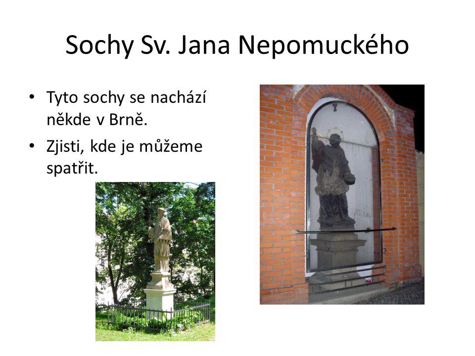 Sochy Sv. Jana Nepomuckého