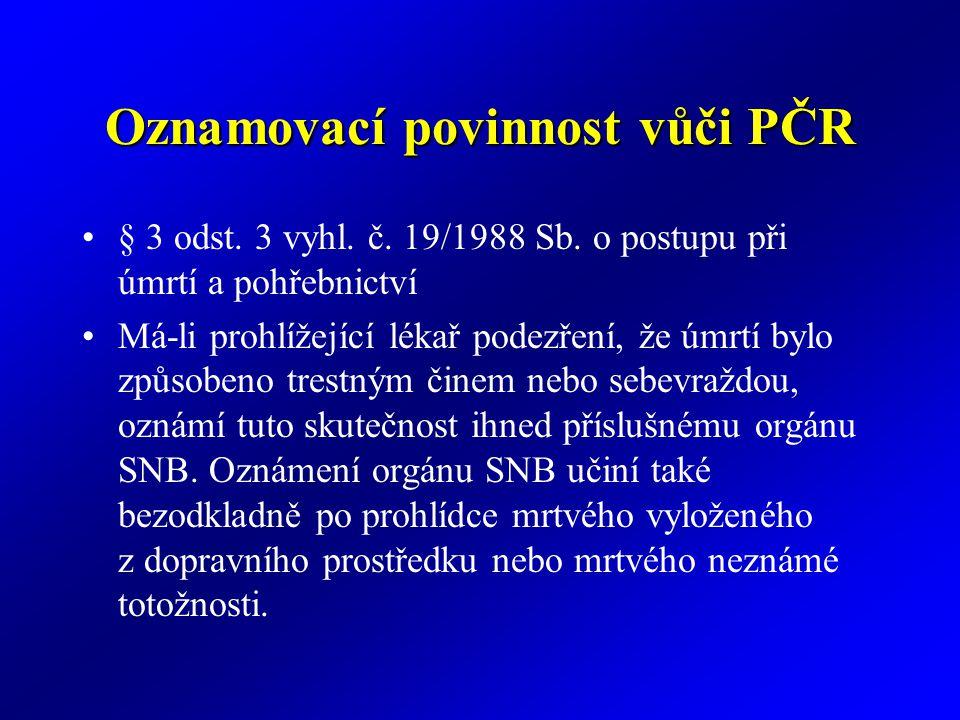 Oznamovací povinnost vůči PČR