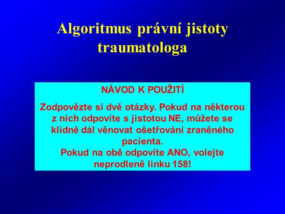 Algoritmus právní jistoty traumatologa