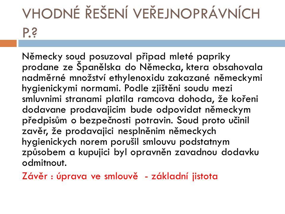 VHODNÉ ŘEŠENÍ VEŘEJNOPRÁVNÍCH P.