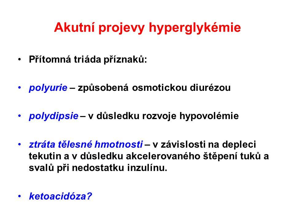 Akutní projevy hyperglykémie