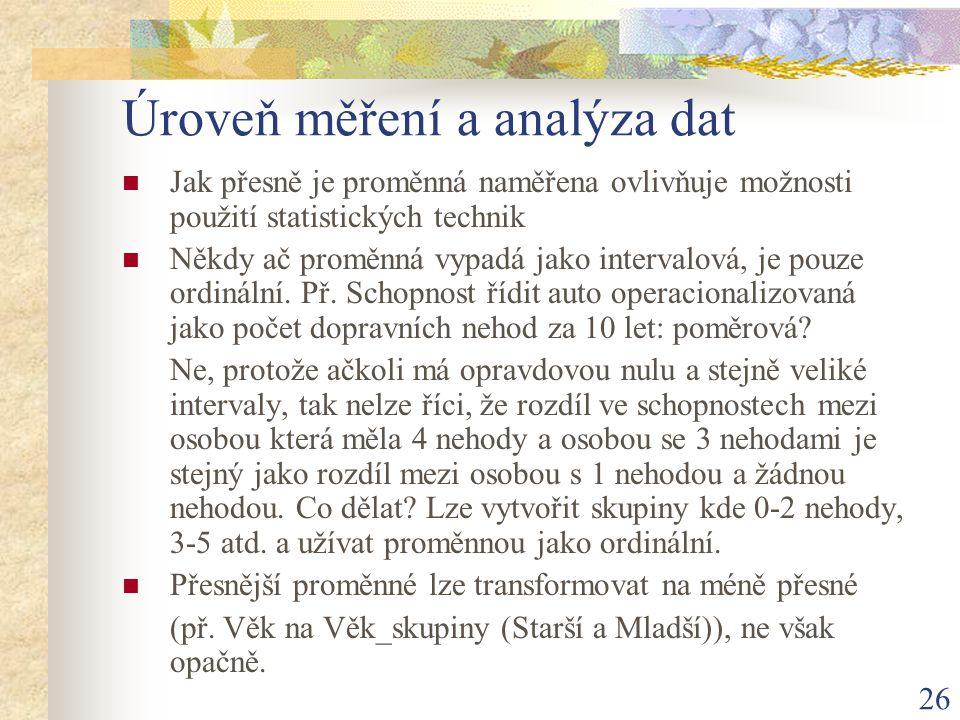 Úroveň měření a analýza dat