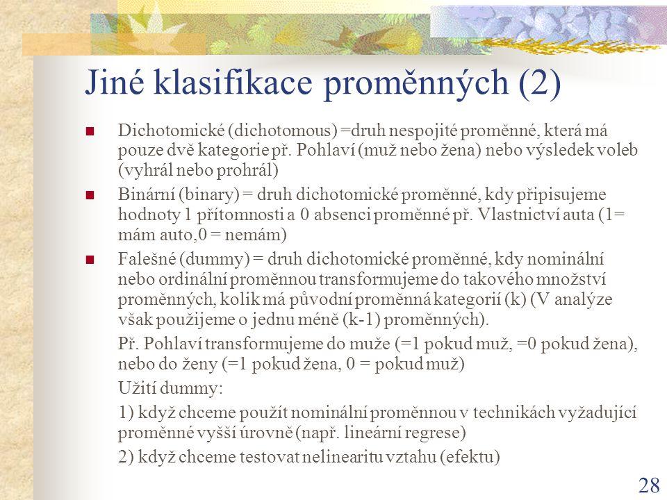 Jiné klasifikace proměnných (2)