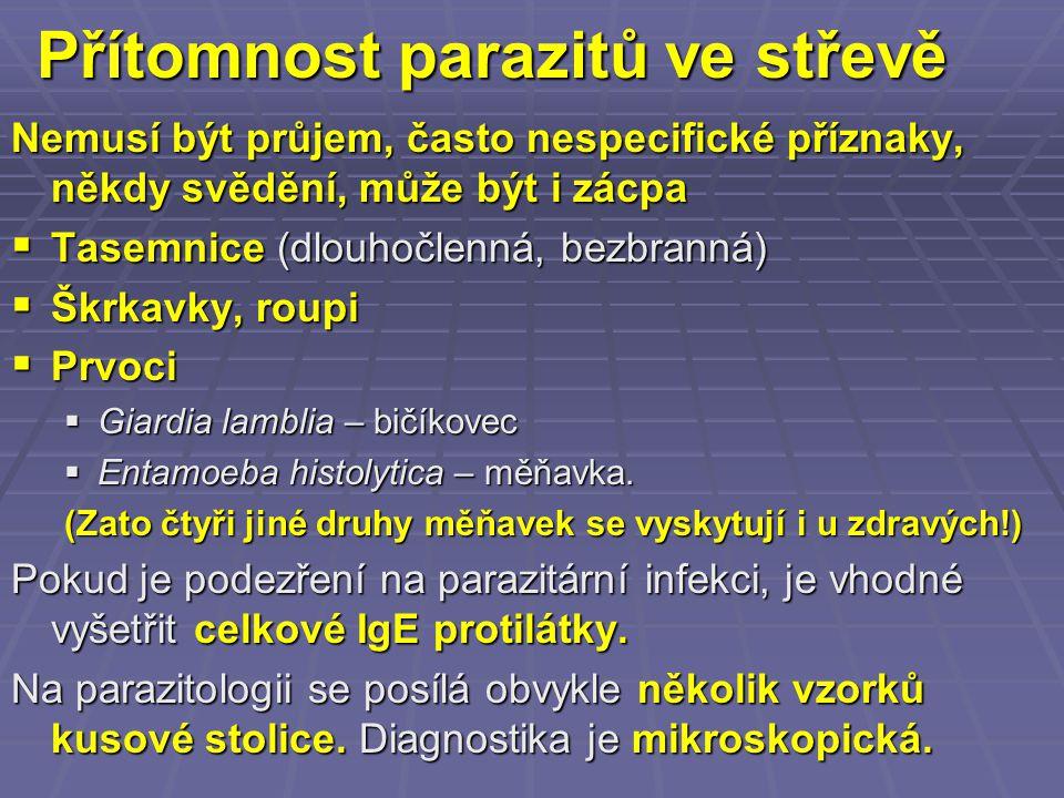 Přítomnost parazitů ve střevě
