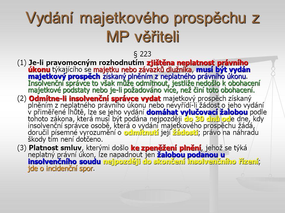 Vydání majetkového prospěchu z MP věřiteli