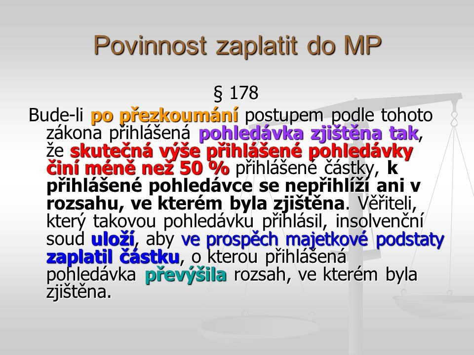 Povinnost zaplatit do MP
