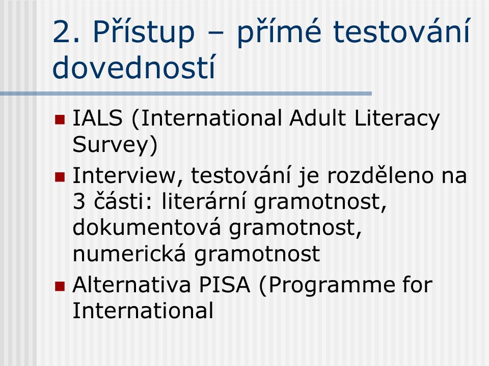 International adult literacy skills survey