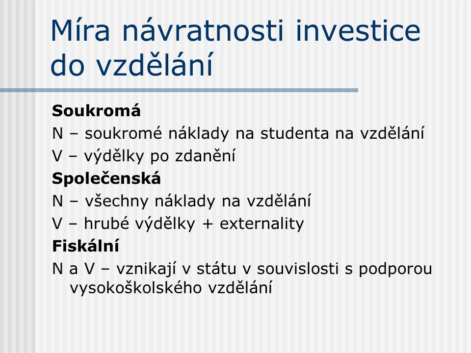 Míra návratnosti investice do vzdělání