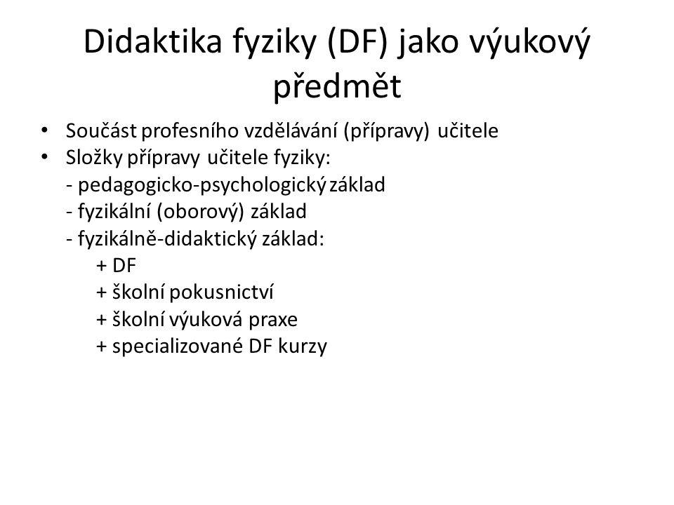 Didaktika fyziky (DF) jako výukový předmět