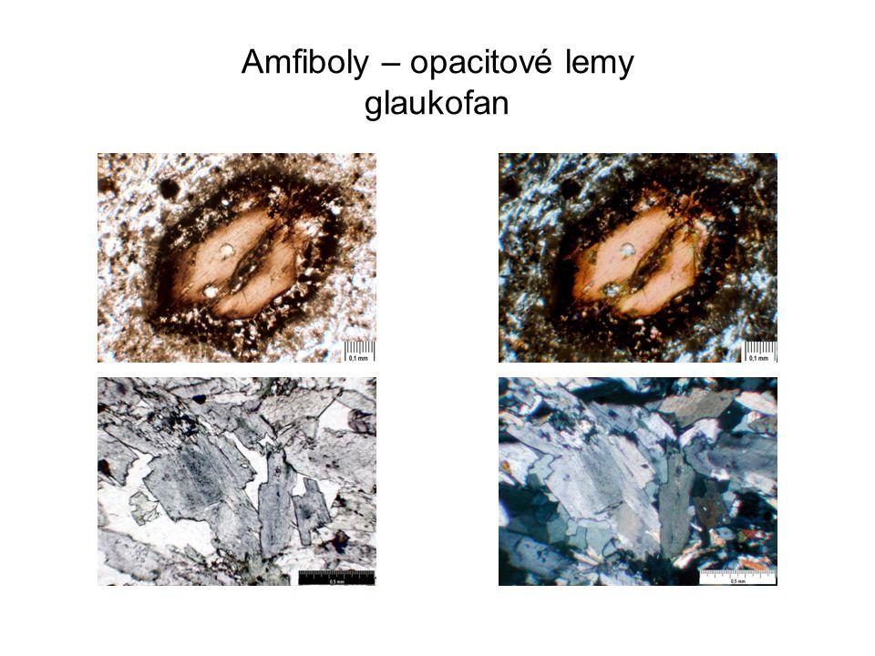 Amfiboly – opacitové lemy glaukofan