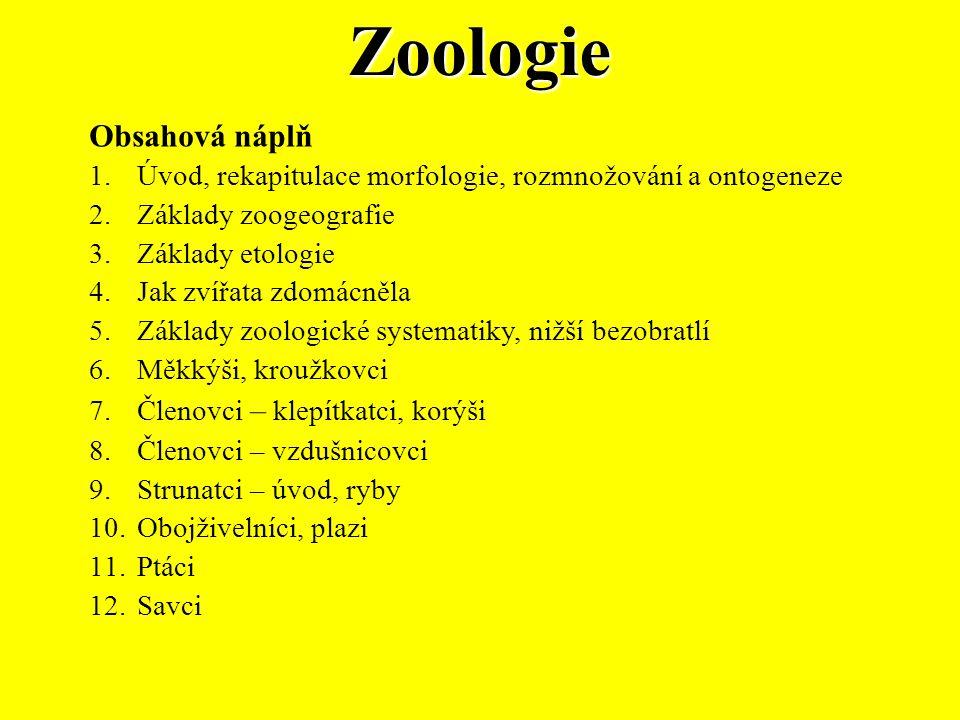 Zoologie Obsahová náplň
