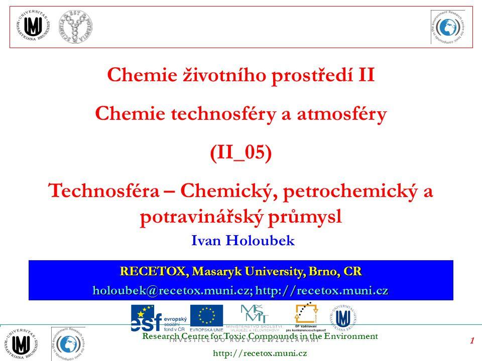 Chemie životního prostředí II Chemie technosféry a atmosféry (II_05)