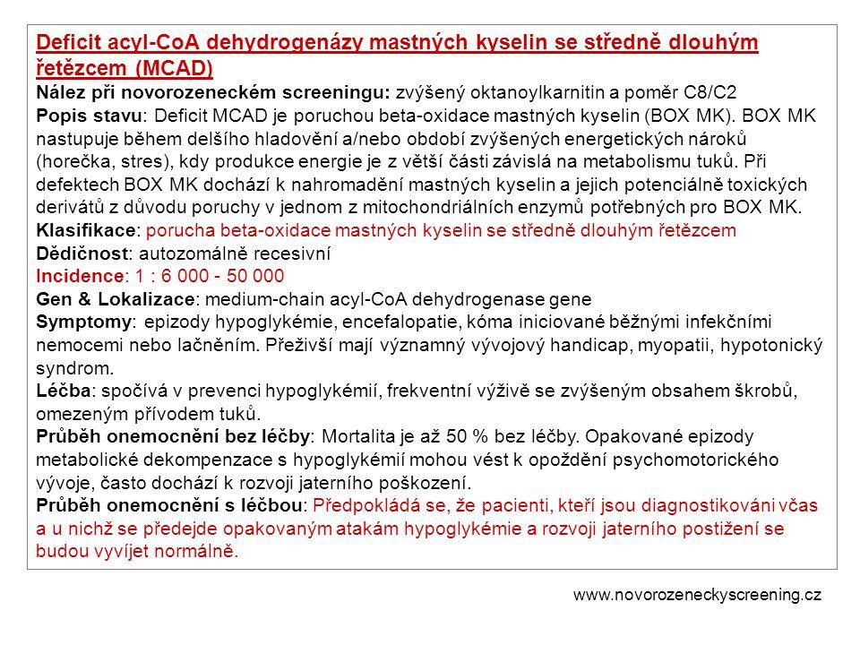 Deficit acyl-CoA dehydrogenázy mastných kyselin se středně dlouhým řetězcem (MCAD)