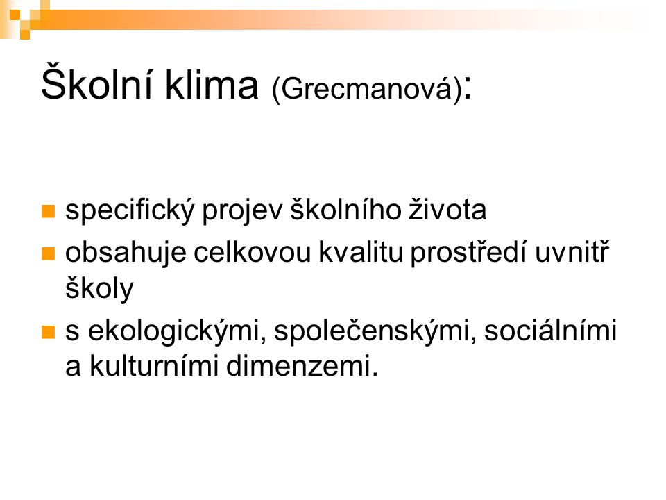 Školní klima (Grecmanová):