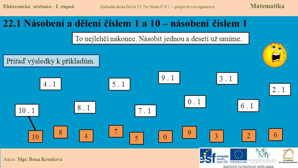 22.1 Násobení a dělení číslem 1 a 10 – násobení číslem 1