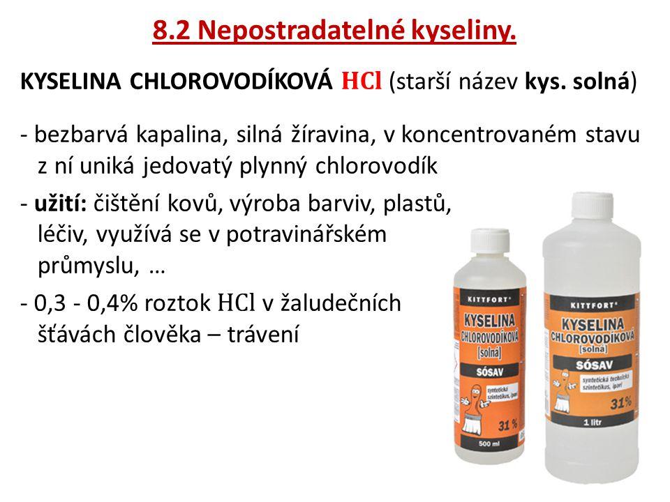 8.2 Nepostradatelné kyseliny.