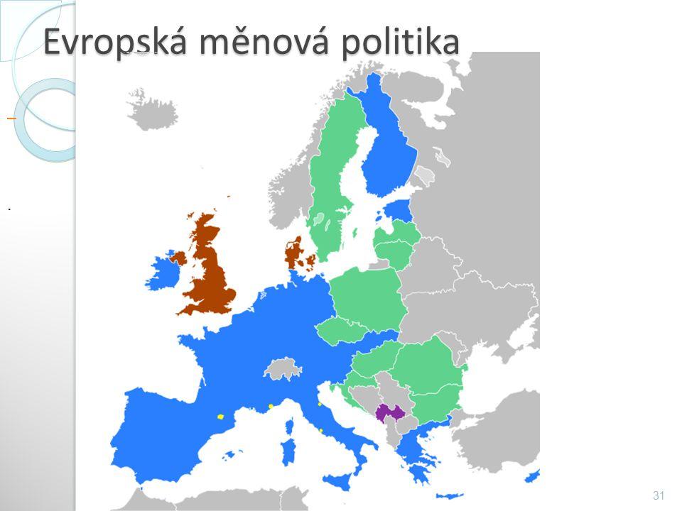Evropská měnová politika